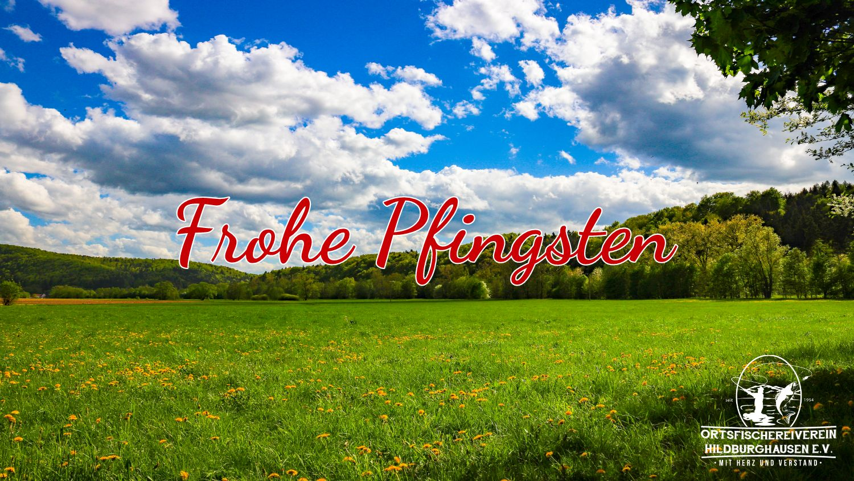 """Pfingstgrüße 2018"" vom Ortsfischereiverein Hildburghausen e.V."