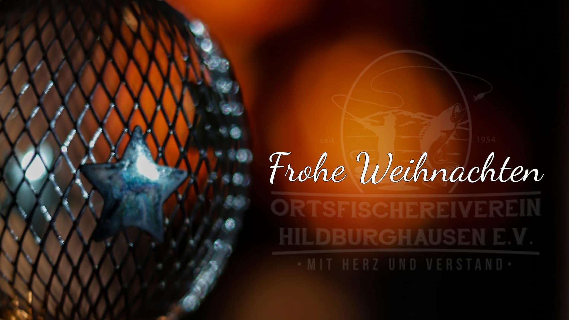 Weihnachts- und Neujahrsgrüße vom Ortsfischereiverein Hildburghausen e.V.